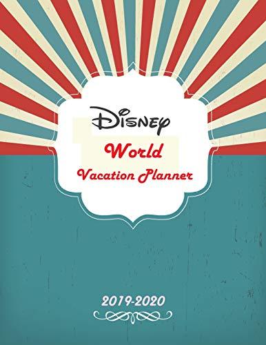 Disney World Vacation Planner 2019-2020: Daily Holiday Journal Organizer Planner