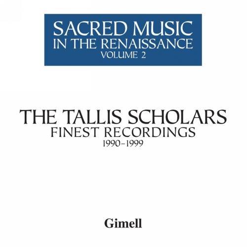 Geistliche Musik der Renaissance II - Chorwerke von Brumel, Tallis, Isaac, Obrecht u.a.