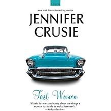 Fast Women: A Novel