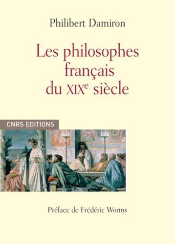 Les Philosophes français du XIXè siècle par Philibert Damiron