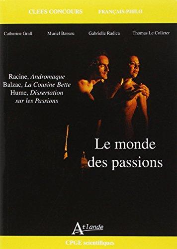 Le monde des passions - Racine, Andromaq...