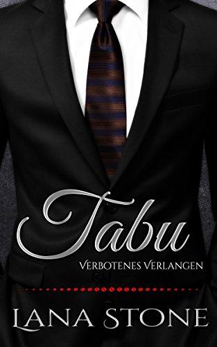 Tabu: Verbotenes Verlangen (Hot Guys 1) - Toskana Ferienhaus