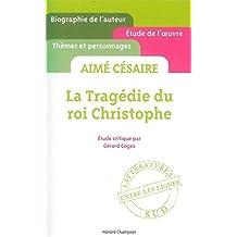 La Tragédie du roi Christophe d'Aimé Césaire