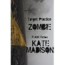 Target Practice (Zombie Flash Fiction) (Evolution ZOMBIE Book 1) (English Edition)