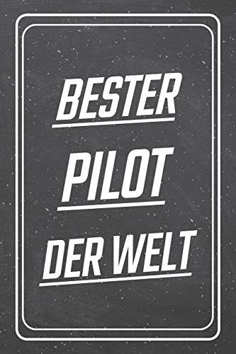 Bester Pilot der Welt: Pilot Punktraster Notizbuch, Notizheft oder Schreibheft | 110  Seiten | Büro Equipment & Zubehör | Lustiges Geschenk zu Weihnachten oder Geburtstag