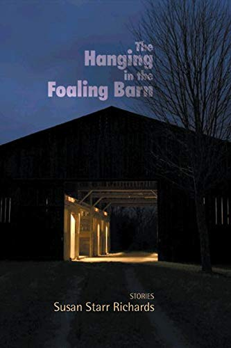 The Hanging in the Foaling Barn: Stories (Woodford Reserve Series in Kentucky Literature) -