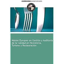 Libro de Máster Europeo en Gestión y Auditoría de la Calidad en Hostelería, Turismo y Restauración