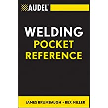 Audel Welding Pocket Reference (Audel Technical Trades Series)