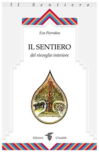 Il Sentierodel risveglio interiore (Italian Edition)