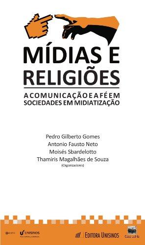 Mídias e religiões (Portuguese Edition)