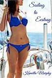 Sailing to Ecstasy