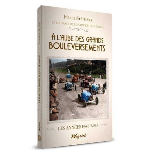 A l'Aube des Grands Bouleversements par Pierre Stephany