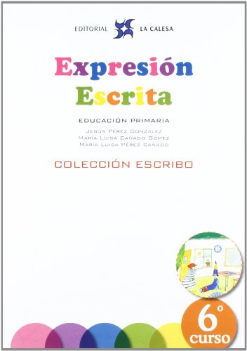 Expresión Escrita 6. Colección Escribo. La Calesa - 9788481051599
