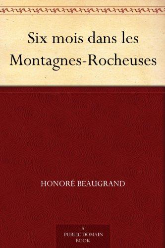 Couverture du livre Six mois dans les Montagnes-Rocheuses