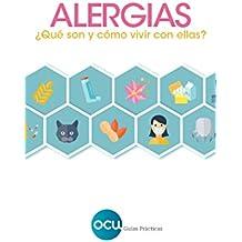 Alergias : ¿Qué son y cómo vivir con ellas?: 1