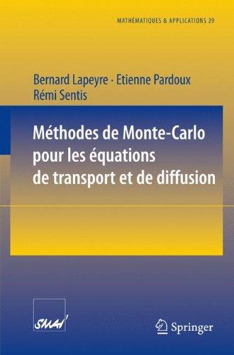 Méthodes de Monte-Carlo pour les équations de transport et de diffusion