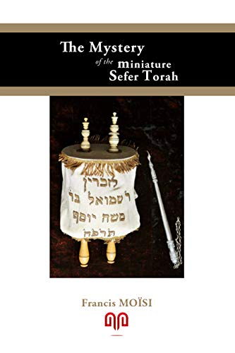 The Mystery of the Miniature Sefer Torah (English Edition)