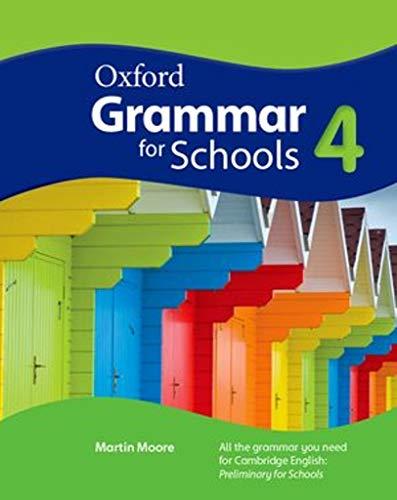 Oxford Grammar for Schools: 4: Student's Book