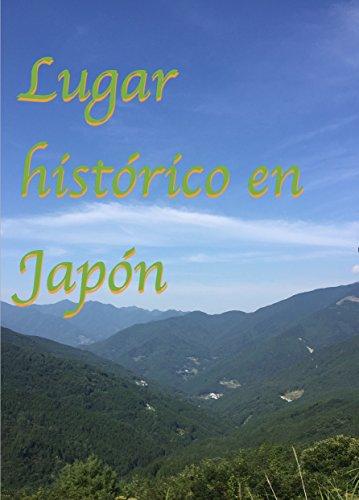 Lugar histórico en Japón por japan history sightsee