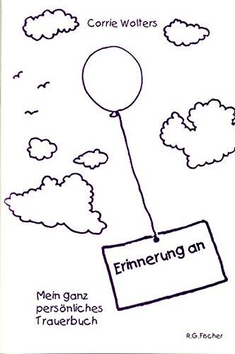 Erinnerung an...: Mein ganz persönliches Trauerbuch