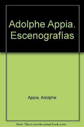 Adolphe Appia. Escenografías par Adolphe Appia