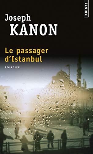 Le Passager d'Istanbul par Joseph Kanon