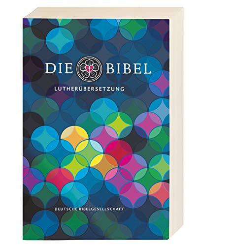 Lutherbibel revidiert 2017 - Klappenbroschur: Die Bibel nach Martin Luthers Übersetzung. Mit Apokryphen