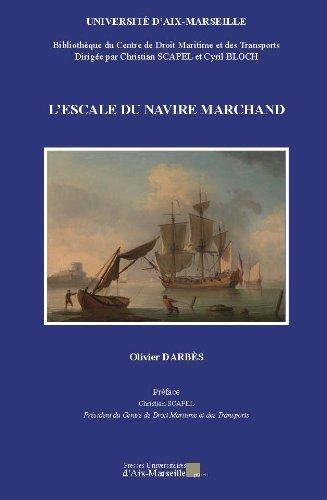 L'escale du navire marchand por Olivier Darbès