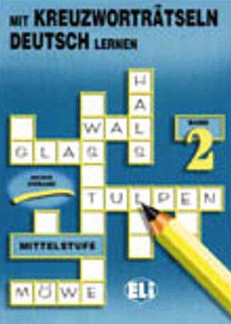 Mit Kreuzworträtseln Deutsch Lernen: 2