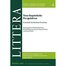 Neue linguistische Perspektiven: Festschrift für Abraham P. ten Cate (LITTERA)