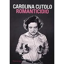Romanticidio