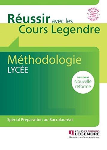 Méthodologie Lycée Cahier de Vacances 2nde à terminale par Cours Legendre