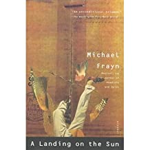 [(A Landing on the Sun)] [Author: Michael Frayn] published on (December, 2003)