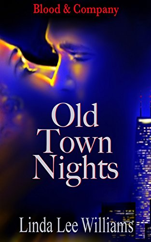 Old Town Nights (Blood & Company Book 1) by [Williams, Linda Lee]