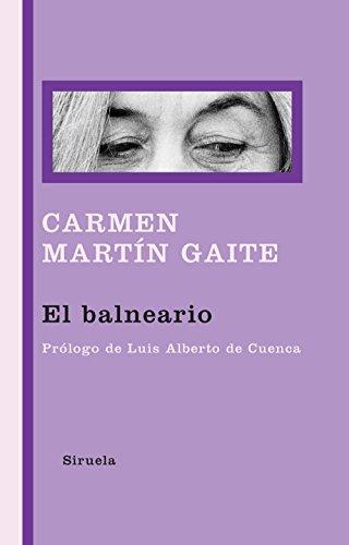 El balneario (Libros del Tiempo nº 291) por Carmen Martín Gaite