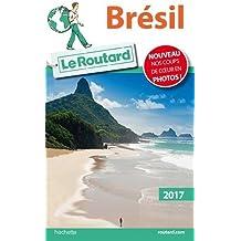 Guide du Routard Brésil 2017