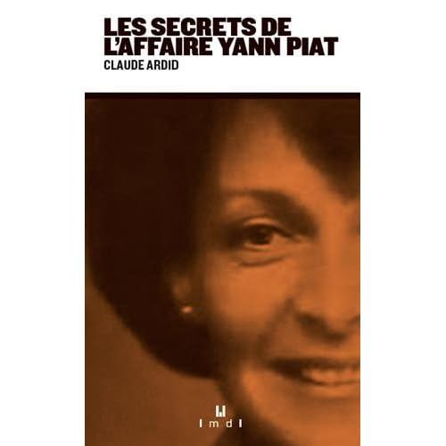 Les secrets de l'affaire Yann Piat