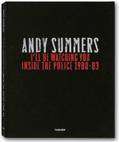 I'll Be Watching You: Inside the Police, 1980-83 par Andy Summers