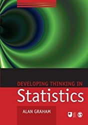 Developing Thinking in Statistics (Published in association with The Open University) by Graham, Alan (February 8, 2006) Paperback