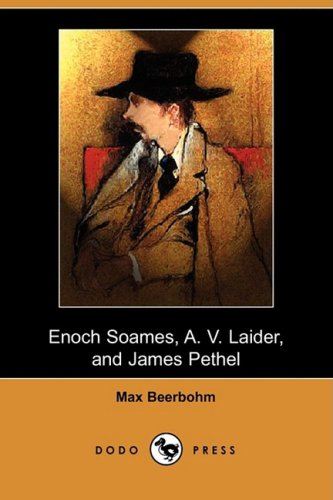 Enoch Soames, A. V. Laider, and James Pethel (Dodo Press) - Av-single
