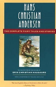 The Complete Fairy Tales and Stories par [Andersen, Hans Christian, Virginia Haviland, Erik Christian Haugaard]