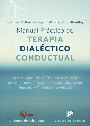 manual-practico-de-terapia-dialectico-conductual-ejercicios-practicos-de-tdc-para-aprendizaje-de-min