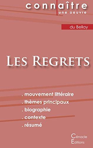 Fiche de lecture Les Regrets (Analyse littéraire de référence et résumé complet)
