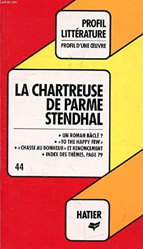 La chartreuse de Parme, Stendhal