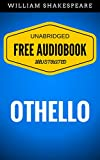 Image de Othello: By William Shakespeare - Illustrated (Free Audiobook + Unabridged + Ori