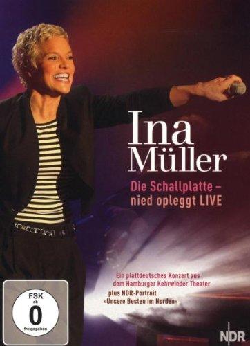 Ina Müller: Die Schallplatte - nied opleggt Live (inkl. Porträt 'Unsere Besten im Norden')