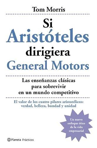 Si Aristóteles Dirigiera General Motors