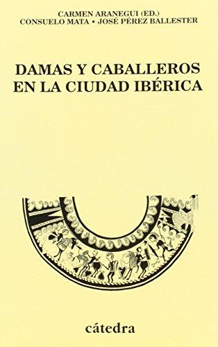 Damas y caballeros en la ciudad ibérica: Las cerámicas decoradas de Llíria (Valencia) (Historia. Serie Menor)