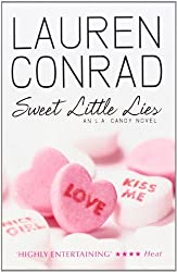 Sweet Little Lies (LA Candy, Book 1): 2 by Lauren Conrad (2010-09-30)