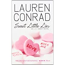 Sweet Little Lies (LA Candy, Book 1): 2 by Lauren Conrad (2010-09-30)